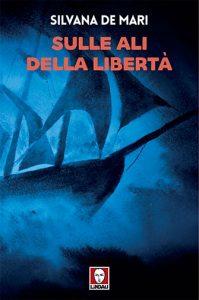 le ali della libertà silvana de mari