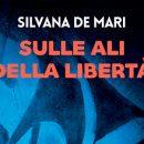 sulle ali della libertà silvana de mari