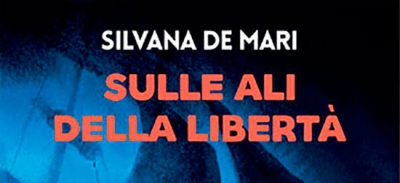 La via per la libertà silvana de mari