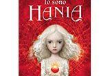 Io sono Hania Silvana De Mari